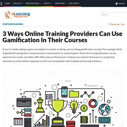 3 Ways Online Training Providers Can Use Gamification In Their Courses