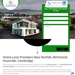 Home Loan Providers New Norfolk, Richmond, Huonville, Cambridge