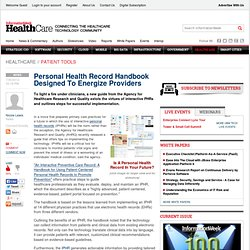 Personal Health Record Handbook Designed To Energize Providers - Healthcare - The Patient