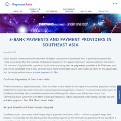 E-bank Payments and Payment Providers in Southeast Asia