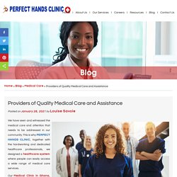 Providers of Quality Medical Care and Assistance