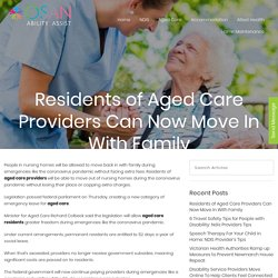 Residents of Aged Care Providers Can Now Move In With Familyey