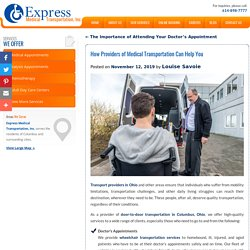 How Providers of Medical Transportation Can Help You