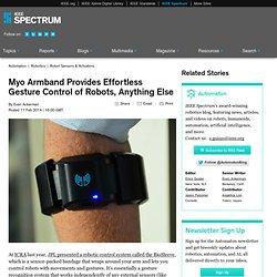 Myo Armband Provides Effortless Gesture Control of Robots, Anything Else