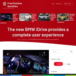The new BMW iDrive provides a complete user experience