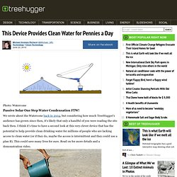 This Device Provides Clean Water for Pennies a Day
