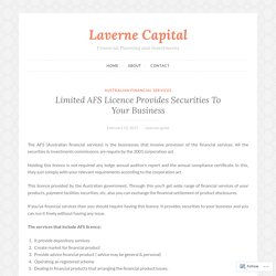 Limited AFS Licence Provides Securities To Your Business – Laverne Capital