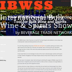How IBWSS Provides New Sourcing Tool for Bulk Wine and Spirits Buyers - IBWS Show Blog San Francisco