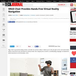 VRGO Chair Provides Hands-Free Virtual Reality Navigation