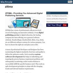ZITIMA - Providing You Advanced Digital Publishing Services