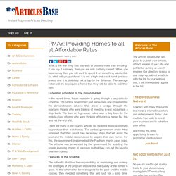PMAY: Providing Homes to all at Affordable Rates