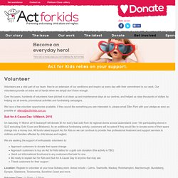 Act for Kids – a charity providing free services to treat and prevent child abuse and neglect in Australia