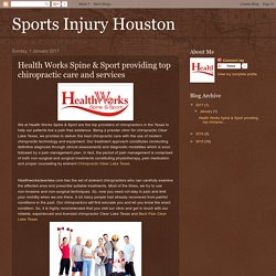 Health Works Spine & Sport providing top chiropractic care and services
