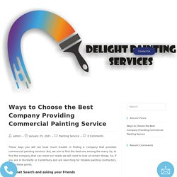 Ways to Choose the Best Company Providing Commercial Painting Service