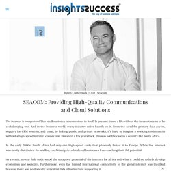 Providing High-Quality Communications and Cloud Solutions - SEACOM