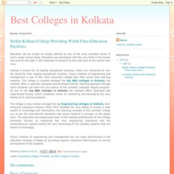 Best Colleges in Kolkata: Stellar Kolkata College Providing World Class Education Facilities