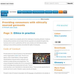 Ethics in practice - Providing consumers with ethically sourced garments - Primark