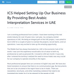 ICS Helped Setting Up Our Business By Providing Best Arabic Interpretation Services in UAE