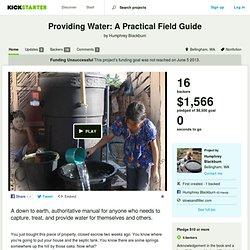 Providing Water: A Practical Field Guide by Humphrey Blackburn