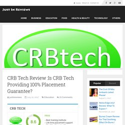 CRB Tech Review :Is CRB Tech Providing 100% Placement Guarantee?