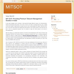 MITSOT: MIT SOT: Providing Premium Telecom Management Studies In India!