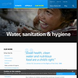 Providing water, sanitation & hygiene - UNICEF Australia