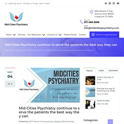 Providing services to patient the best way By Mid Cities Psychiatry