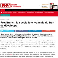 Provifruits : le spécialiste lyonnais du...