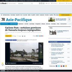 Cyclone Pam : certaines provinces de Vanuatu toujours injoignables