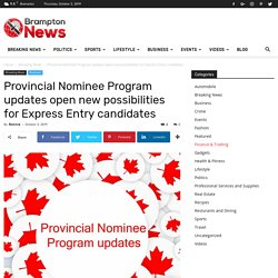 Provincial Nominee Program updates open new possibilities for Express Entry candidates
