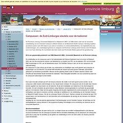 Provincie Limburg - Campussen: de Zuid-Limburgse sleutels voor de toekomst