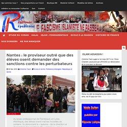 Nantes : le proviseur outré que des élèves osent demander des sanctions contre les perturbateurs