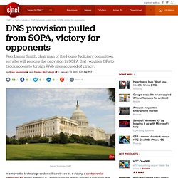 DNS provision pulled from SOPA, victory for opponents