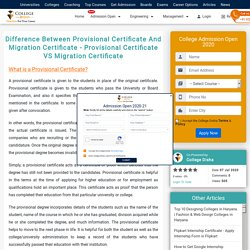 Difference Between Provisional Certificate And Migration Certificate