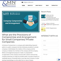 What are the Provisions of Compromise and Arrangement for Small Companies/ Private Companies