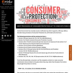 Most Provisions of Consumer Protection Act to come into force on July 20th