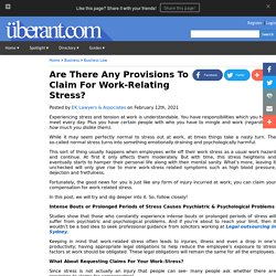 Are There Any Provisions To Claim For Work-Relating Stress?