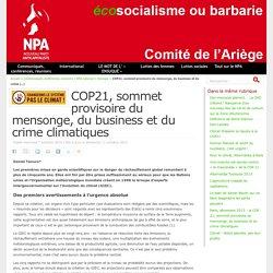 COP21, sommet provisoire du mensonge, du business et du crime climatiques
