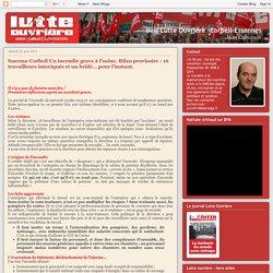 Blog Lutte Ouvrière -Corbeil-Essonnes: Snecma-Corbeil Un incendie grave à l'usine. Bilan provisoire : 16 travailleurs intoxiqués et un brûlé… pour l'instant.
