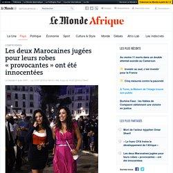 Les deux Marocaines jugées pour leurs robes «provocantes » ont été innocentées