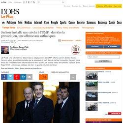 Sarkozy installe une crèche à l'UMP : derrière la provocation, une offense aux catholiques