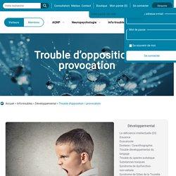 Trouble d'opposition / provocation - Association québécoise des neuropsychologues
