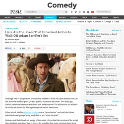 Here Are the Jokes That Provoked Actors to Walk Off Adam Sandler's Set