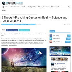 5 Quotes on Reality, Science and Consciousness