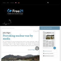 Provoking nuclear war by media