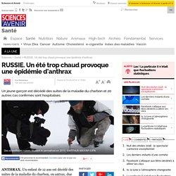 RUSSIE. Un été trop chaud provoque une épidémie d'anthrax