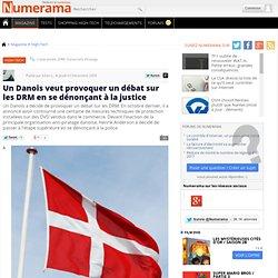 Un Danois veut provoquer un débat sur les DRM en se dénonçant à