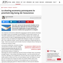 La sharing economy provoquera le prochain big bang de l'assurance