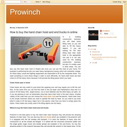 Prowinch: How to buy the hand chain hoist and end trucks in online