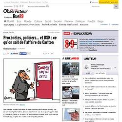 Proxénètes, policiers... et DSK: ce qu'on sait de l'affaire du Carlton